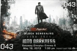 My Movie Ticket... Star Trek Into Darkness!